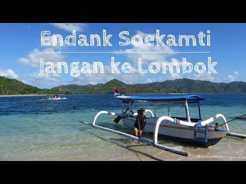 Endank Soekamti - Jangan ke Lombok (Video Jalan Jalan Keliling Lombok)