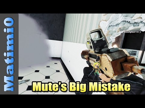Mute's Big Mistake - Rainbow Six Siege