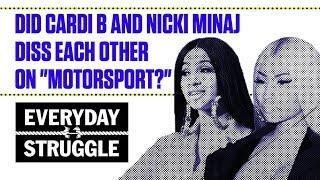 Did Cardi B and Nicki Minaj Diss Each Other on
