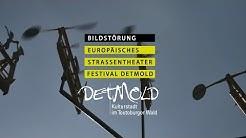 Dokumentation: Bildstörung - Europäisches Straßentheaterfestival Detmold 2016