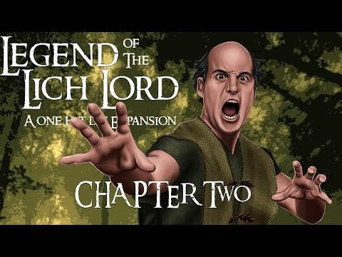 Legend of the Lich Lord: Episode 2