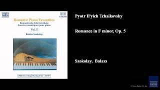Pyotr Il'yich Tchaikovsky, Romance in F minor, Op. 5
