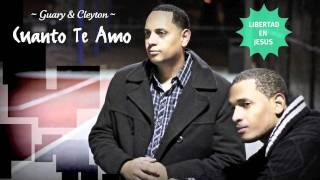 """Guary & Cleyton """"Cuanto Te Amo"""""""