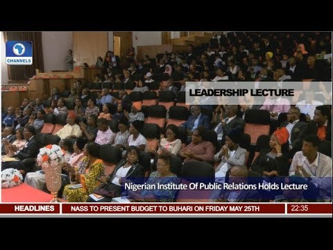 Nigerian Institute Of Public Relations Holds Leadership Lecture