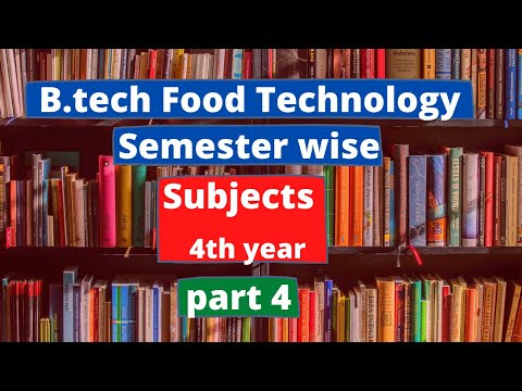 B.Tech Food Technology 4th year all details Fully Covered Shreyansh Shrivastava