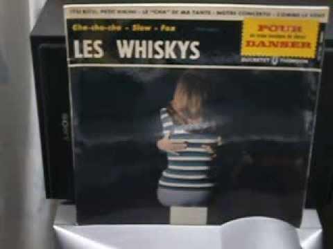 "Les Whiskys  Le ""cha"" de ma tante  1960  (rare)"