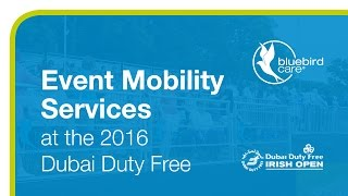 Bluebird Care Event Mobility Services 2016 Dubai Duty Free Irish Open