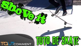Comment faire un Shove it en skate
