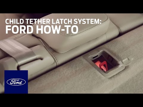 Child Tether LATCH System Help Guide | Ford How-To | Ford