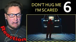 Don't Hug Me I'm Scared 6 REACTION! | SNAP OUT OF IT! |