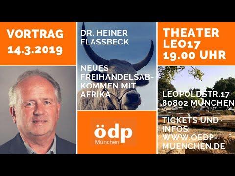 ÖDP-Vortrag 14.03.2019 // Prof. Dr. Heiner Flassbeck: Neues Freihandelsabkommen mit Afrika