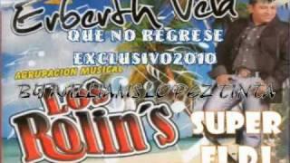 QUE NO REGRESE ERBERT VELA Y LOS ROLLINS. - EXITO PRIMICIA 2010