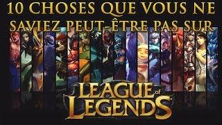 10 choses que vous ne saviez peut-être pas sur League of Legends