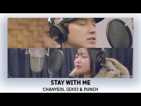 Chanyeol EXO & Punch - Stay With Me Lyrics [Han-Rom-Eng]