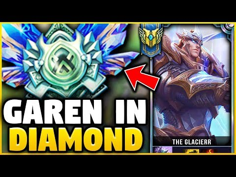 I TOOK MY GAREN INTO DIAMOND! GAREN ONE-TRICK VS DIAMOND ELO! - League of Legends