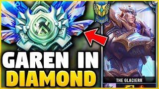 I TOOK MY GAREN INTO DIAMOND! GAREN ONE-TRICK VS DIAMOND ELO! - League of Legends