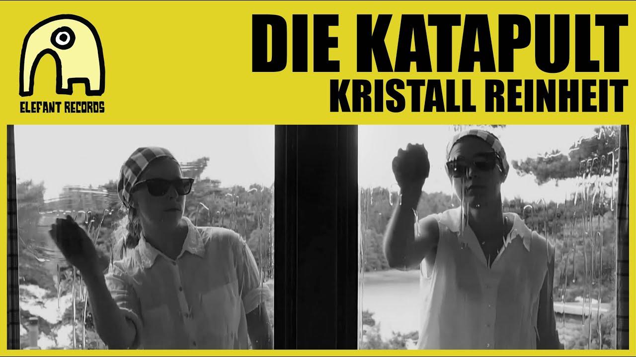 DIE KATAPULT - Kristall Reinheit [Official] - YouTube