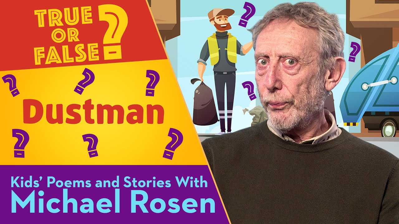 THE DUSTMAN | TRUE or FALSE | KIDS' POEMS AND STORIES WITH MICHAEL ROSEN