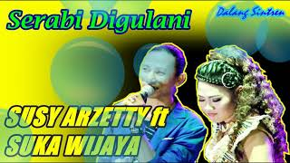 Download Video DUET SUSY ARZETTY ft SUKA WIJAYA - SERABI DIGULANI [TARLING CIREBONAN] MP3 3GP MP4
