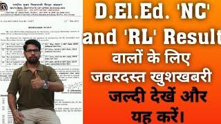 D.El.Ed. NC, RL Results वालें जल्दी देखें। जबरदस्त खुशखबरी।