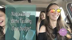 Napa Wine Tasting on a Budget