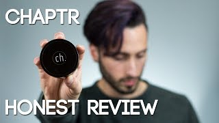 CHAPTR Styling Cream | HONEST REVIEW | New Hair Products 2017