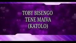 Tene Maiva (Katolo) lyrics