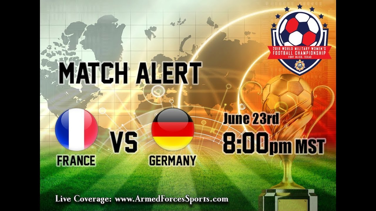 Match 3: France vs Germany - CISM Women's Football 2018