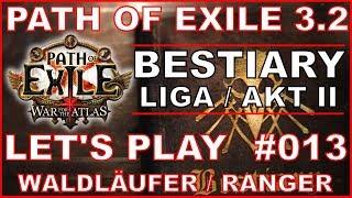 Let's Play PATH OF EXILE - Bestiary Liga #013 Die Dunkelheit [ deutsch / german / POE 3.2]