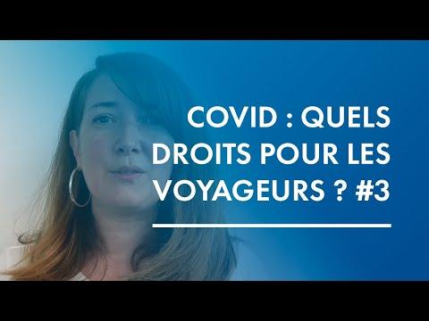 Coronavirus: quels droits pour les voyageurs ? #3