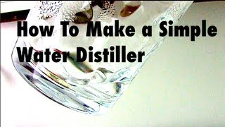 DIY Water Distiller