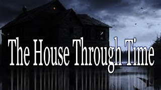 """""""The House through Time"""" by Pacernation16 