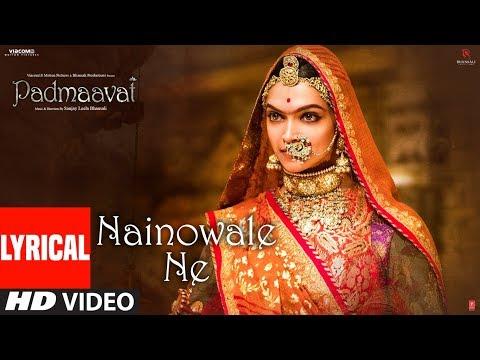 Padmaavat: Nainowale Ne Lyrical Video Song...