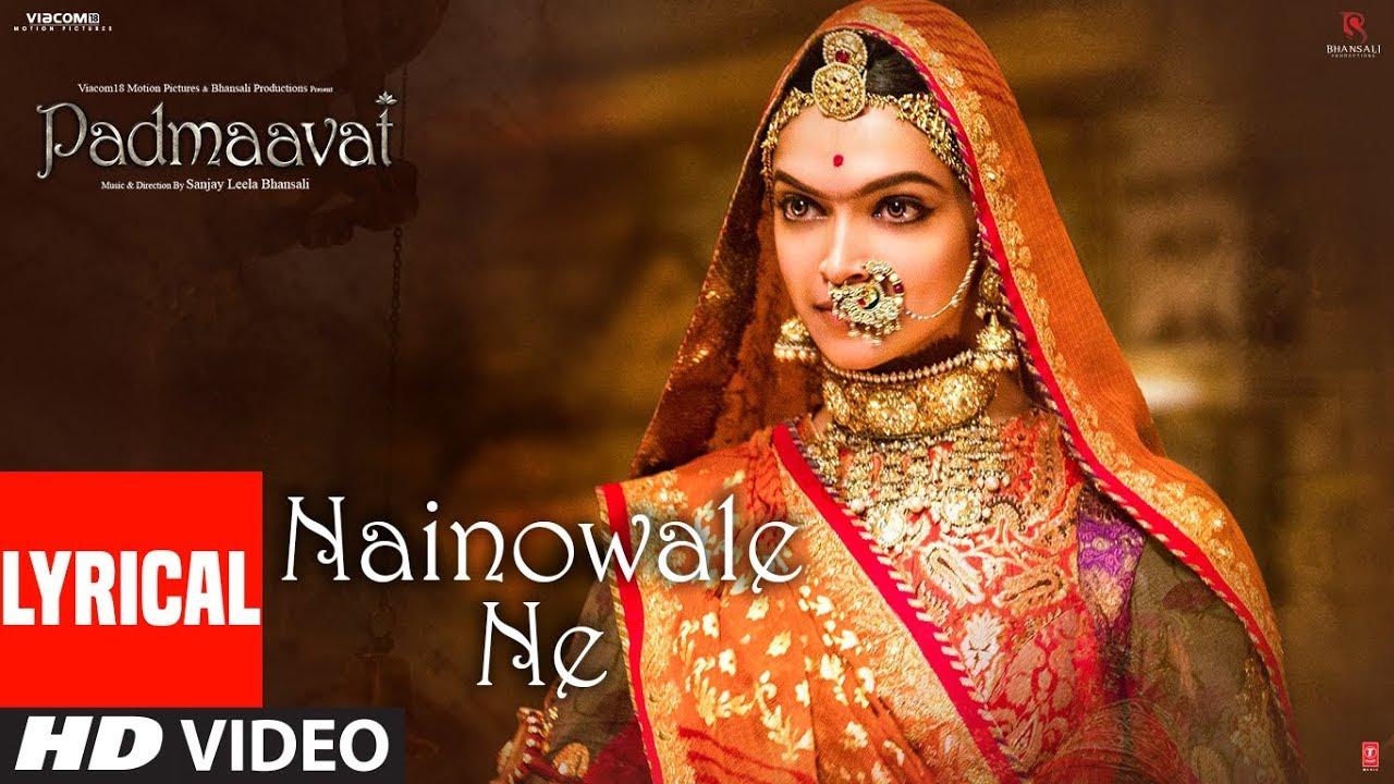 Download Padmaavat: Nainowale Ne Lyrical Video Song   Deepika Padukone   Shahid Kapoor   Ranveer Singh