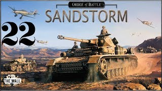 Order Of Battle: Sandstorm - Battaglia di El Alamein 3 [Gameplay ITA #22]