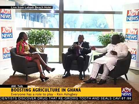Boosting Agriculture in Ghana - AM Talk on JoyNews (31-10-17