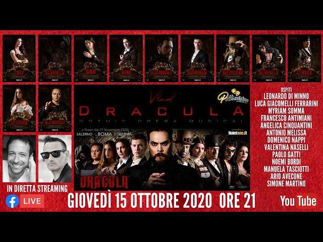 15.10.2020 - Vlad Dracula Opera Musical - Ospite tutto il Cast con Ario Avecone e Simone Martino