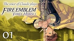 Voice of Claude plays Fire Emblem: Three Houses -1- THAT'S THE GOLDEN DEER
