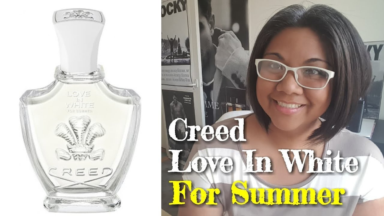 New Creed Love In White For Summer Perfume Review 2018 Youtube
