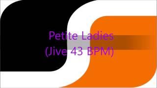 Petite Ladies (Jive 43 BPM)