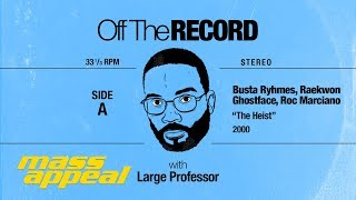 Off The Record: Large Professor on Busta Rhymes' 'The Heist'