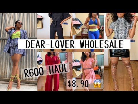 Affordable DEAR-LOVER WHOLESALE Haul | SOUTH AFRICAN YOUTUBER | OG Parley