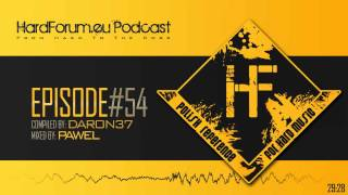 Episode#54 - Pawel @ HardForum.eu Podcast - Compiled by Daron37