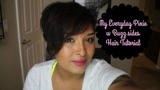 My everyday hair pixie Hairstyle Routine