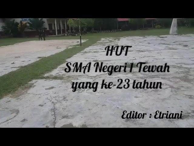 HUT SMA NEGERI 1 TEWAH Yang ke-23th | SMANSA TEWAH