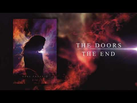 X- MEN Dark Phoenix -  Music | The Doors - The End