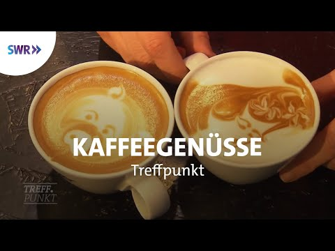 Kaffeegenüsse   SWR Treffpunkt