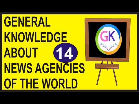 General Knowledge About News Agencies of the World | General Knowledge News Agencies | News Agencies