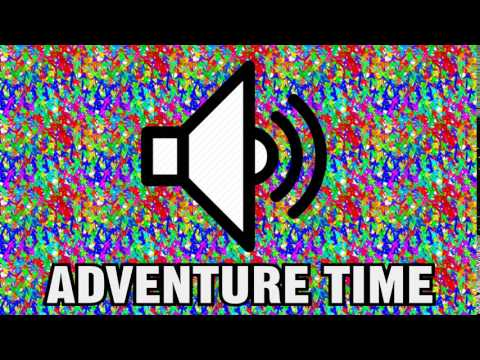 ADVENTURE TIME SOUND EFFECT