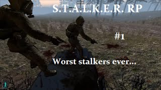 Gmod S.T.A.L.K.E.R.  RP - WORST STALKERS EVER #1!